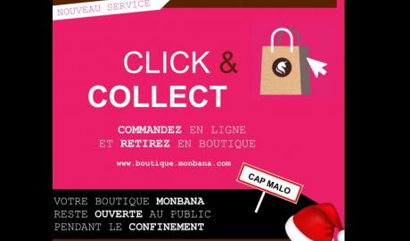 Votre boutique Monbana Cap Malo reste ouverte pendant le confinement