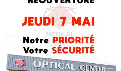 REOUVERTURE OPTICAL CENTER Le JEUDI 07 Mai 2020